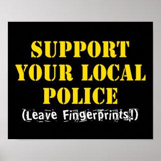 Apoie sua polícia local poster