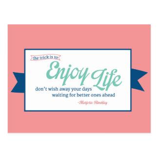 Aprecie a vida cartão postal