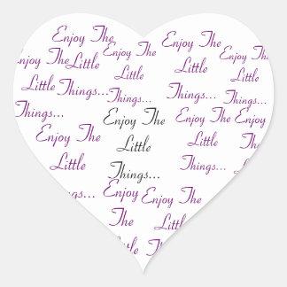 Aprecie as coisas pequenas. adesivo coração