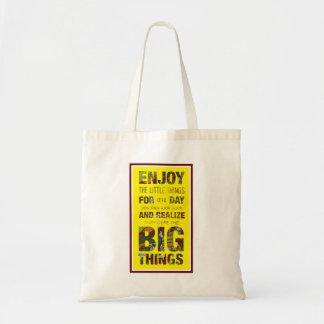 Aprecie as coisas pequenas inspiram a sacola das sacola tote budget