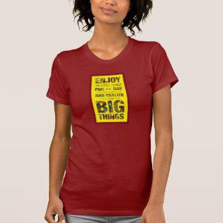 Aprecie as coisas pequenas inspiram o t-shirt das