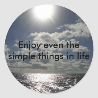 Aprecie mesmo as coisas simples na vida adesivo