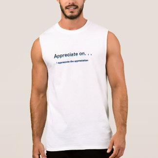 Aprecie Camiseta Sem Manga
