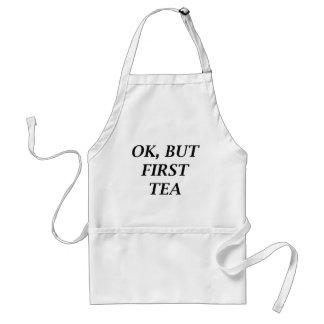 Aprovação, mas primeiro chá avental