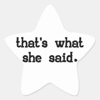 Aquele é o que disse - dizer do escritório adesivos estrelas