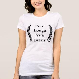 ARS Longa, Vita Brevis… Tshirts