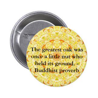 As citações de Buddha inspiram inspirador Bóton Redondo 5.08cm