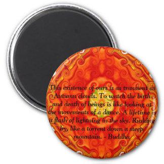 As citações de Buddha inspiram inspirador Ímã Redondo 5.08cm