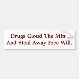 As drogas nublam-se a mente & roubam-se afastado a adesivo para carro
