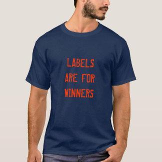 As etiquetas são para vencedores camisetas