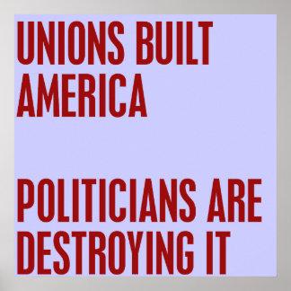 As uniões construíram América. Os políticos estão  Poster