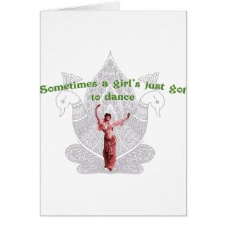 Às vezes o justo de uma menina obtido à dança cartão comemorativo