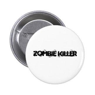 Assassino do zombi bóton redondo 5.08cm
