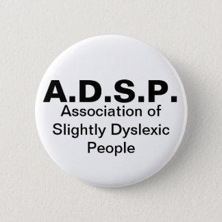 Associação leve de pessoas do botão do Dyslexic Bóton Redondo 5.08cm