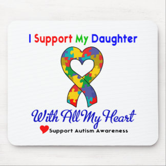 Autismo: Eu apoio minha filha com todo o meu coraç Mousepad