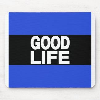 Azul da boa vida por muito tempo mouse pads