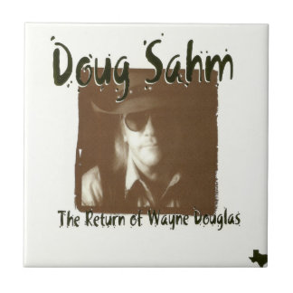 Azulejo De Cerâmica Doug Sahm o retorno de Wayne Douglas