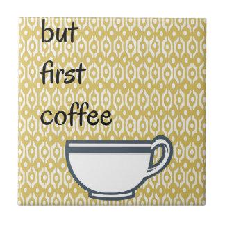 Azulejo De Cerâmica Mas primeiro café