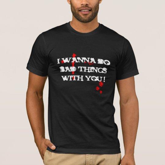 Bad things camiseta