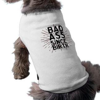 Badass desde o nascimento camisa sem mangas para cachorro