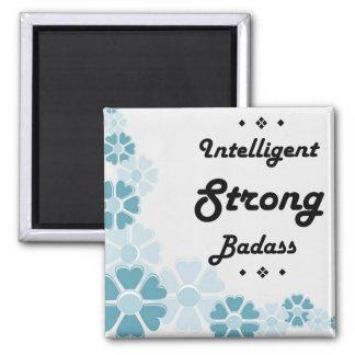 Badass forte inteligente inspirador ímã quadrado