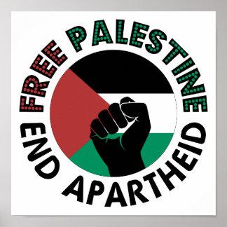 Bandeira livre de Palestina do Apartheid do fim de Poster