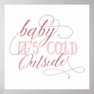 Bebê é poster cor-de-rosa exterior frio das pôster