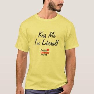 Beije-me que eu sou liberal! tshirt