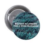 Bigfoot está procurando um bom gerente - básico boton