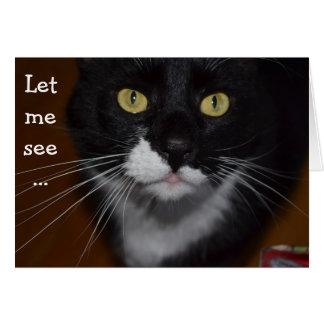 Birthday Card with Cat: Let me see… Cartão Comemorativo