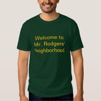 Boa vinda à vizinhança do Sr. Rodgers' Camisetas