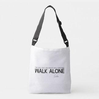 Bolsa Ajustável CITAÇÕES: Goethe: Caminhada apenas