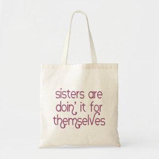 Bolsa Tote As irmãs são Doin ele para se sacola