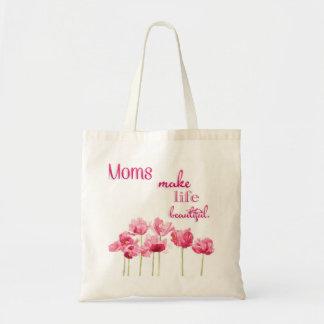 Bolsa Tote As mães fazem a vida a sacola bonita