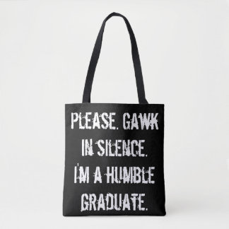 Bolsa Tote Formando humilde - Gawk no silêncio