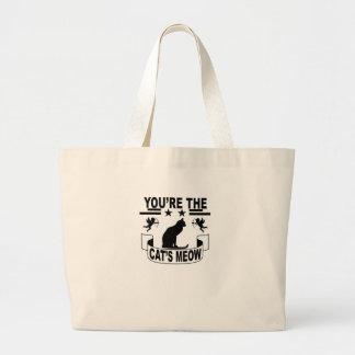 Bolsa Tote Grande Você é o meow do gato.