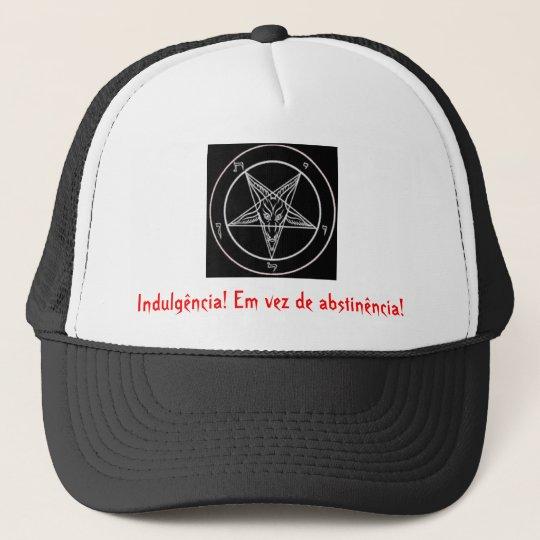 Boné pentagrama satanico, Indulgência! Em vez de abs...
