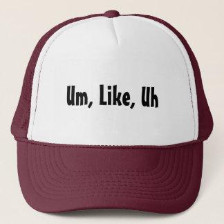 Boné Um, como, Uh chapéu do camionista