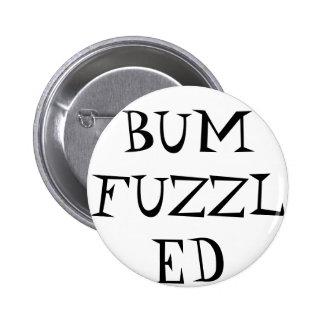 Botão de Bumfuzzled Bóton Redondo 5.08cm