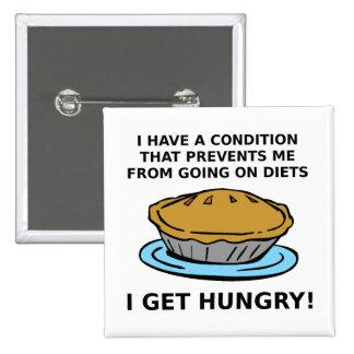 Botão engraçado da condição com fome bóton quadrado 5.08cm