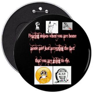 Botão engraçado da morte bóton redondo 15.24cm