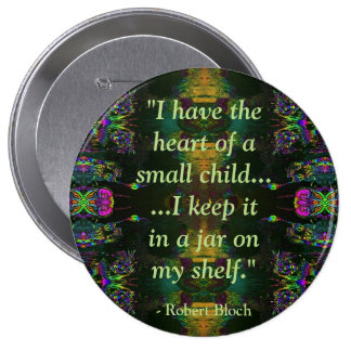 Botão engraçado das citações de Robert Bloch Bóton Redondo 10.16cm