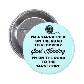 Botão engraçado de Yarnaholic Bóton Redondo 5.08cm