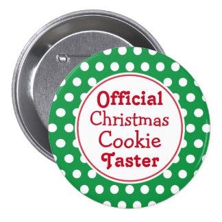 Botão engraçado do Pin do provador do biscoito do Bóton Redondo 7.62cm