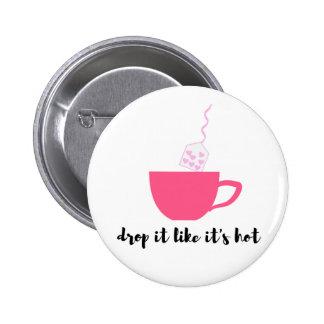 Botão engraçado dos amantes do chá bóton redondo 5.08cm