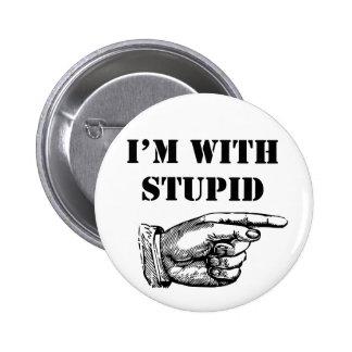 Botão engraçado eu sou com estúpido bóton redondo 5.08cm