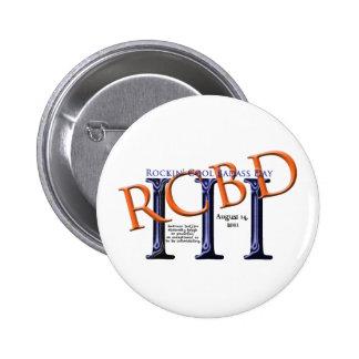 Botão legal do dia de Rockin Badass Bóton Redondo 5.08cm