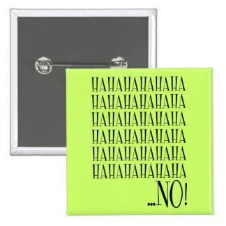 Botão nao engraçado engraçado bóton quadrado 5.08cm