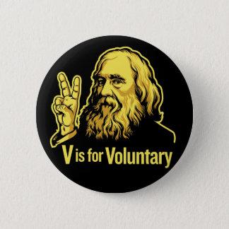 Botões de Lysander Spooner Voluntaryism Bóton Redondo 5.08cm