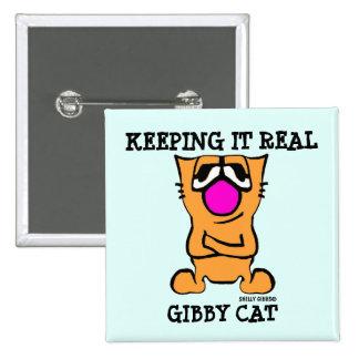 Botões engraçados do CAT de GIBBY, MANTENDO O REAL Bóton Quadrado 5.08cm